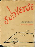 SUBVERSE: Rhymes for Our Times. by Mannes, Marya, illustrated by Robert Osborn.