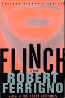 FLINCH. by Ferrigno, Robert.