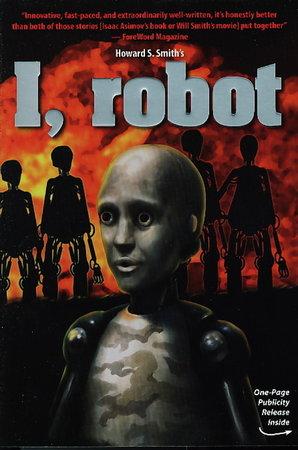 I, ROBOT. by Smith, Howard S.