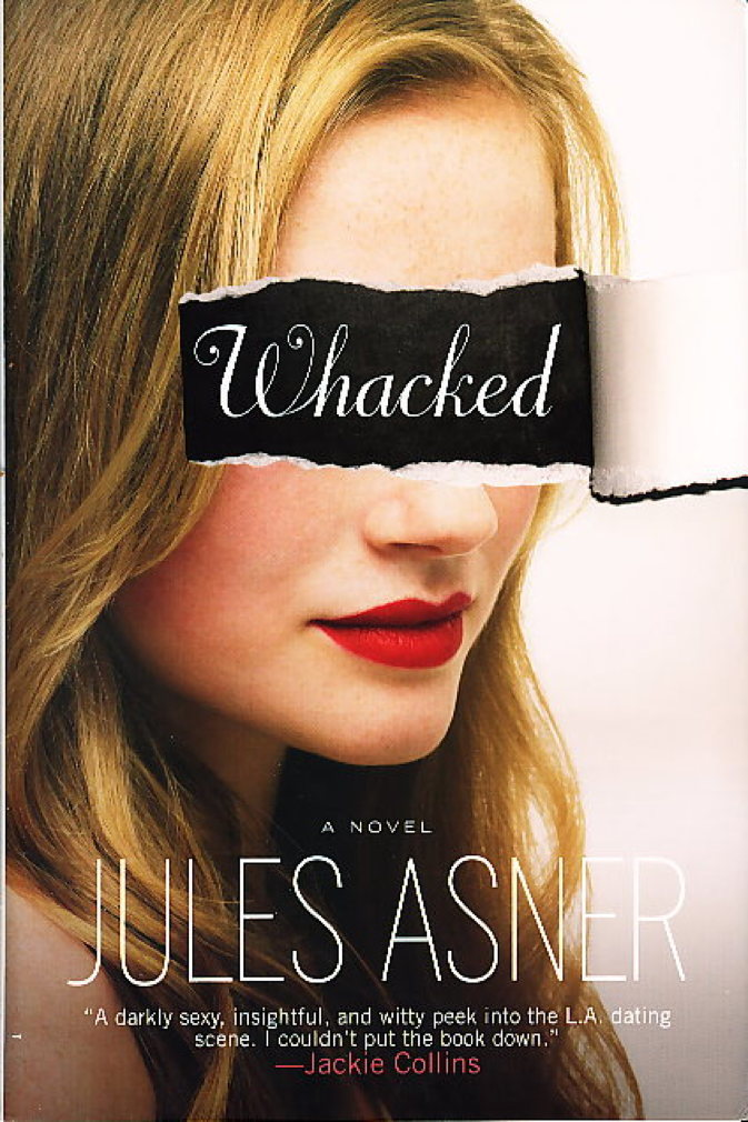 Book cover picture of Asner, Jules. WHACKED. New York: Weinstein Books, (2008.)
