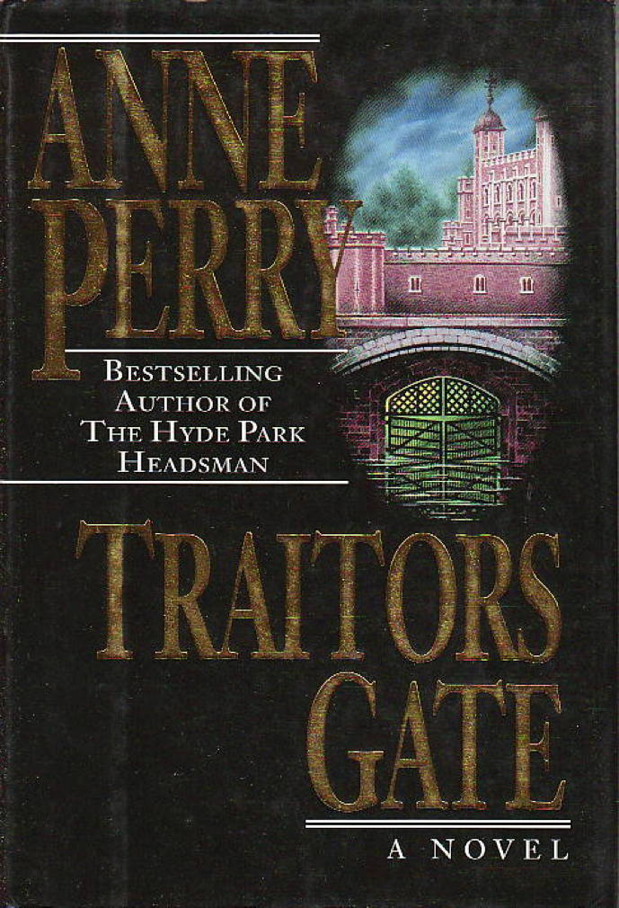 Book cover picture of Perry, Anne. TRAITORS GATE. New York Fawcett Columbine, (1995.)