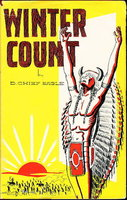 WINTER COUNT. by D. Chief Eagle.