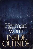 INSIDE, OUTSIDE. by Wouk, Herman.