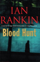 BLOOD HUNT. by Rankin, Ian.