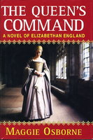 THE QUEEN'S COMMAND: A Novel of Elizabethan England (original title: Chase the Heart.) by Osborne, Maggie (also writes as Margaret St. George.)