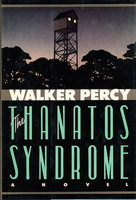THE THANATOS SYNDROME. by Percy, Walker.
