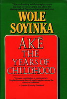 AKE, THE YEARS OF CHILDHOOD by Soyinka, Wole