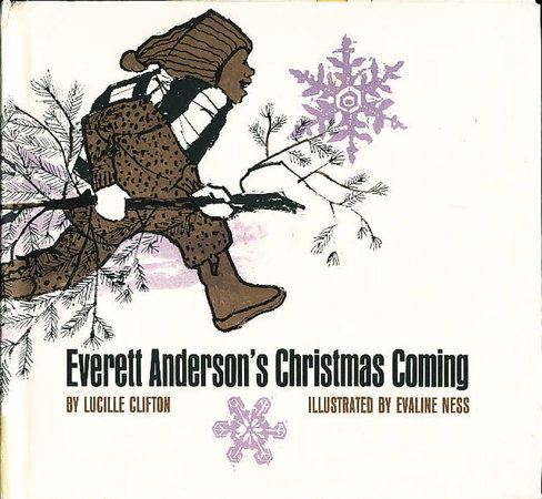 EVERETT ANDERSON'S CHRISTMAS COMING by Clifton, Lucille (illustrations by Evaline Ness)