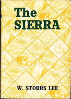 THE SIERRA. by Lee, W. Storrs.