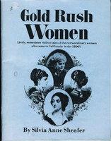 GOLD RUSH WOMEN. by Shaefer, Silvia Anne.