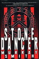 STONE DANCER. by Smith, Murray.