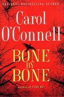 BONE BY BONE. by O'Connell, Carol.