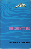 THE SILENT SIREN. by Sterling, Thomas.