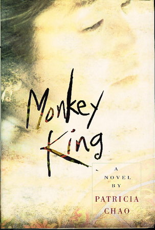 MONKEY KING. by Chao, Patricia.