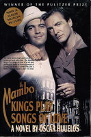 THE MAMBO KINGS PLAY SONGS OF LOVE. by Hijuelos, Oscar