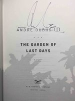 THE GARDEN OF LAST DAYS. by Dubus, Andre III.
