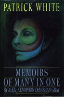 MEMOIRS OF MANY IN ONE by Alex Xenophon Demirjian Gray. by White, Patrick.