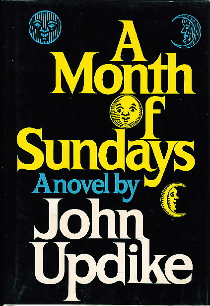 Book cover picture of Updike, John. A MONTH OF SUNDAYS. New York: Alfred A. Knopf, 1975.