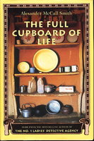 THE FULL CUPBOARD OF LIFE. by Smith, Alexander McCall.