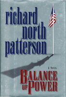 BALANCE OF POWER. by Patterson, Richard North.