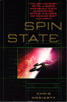 SPIN STATE. by Moriarty, Chris .
