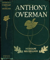 ANTHONY OVERMAN. by Michelson, Miriam, 1870-1942.
