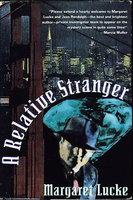 A RELATIVE STRANGER. by Lucke, Margaret.