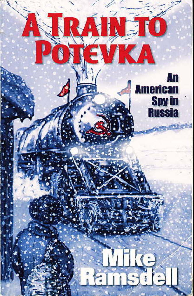 Book cover picture of Ramsdell, Mike. A TRAIN TO POTEVKA. Layton, UT:  Zhivago Press, (2005.)