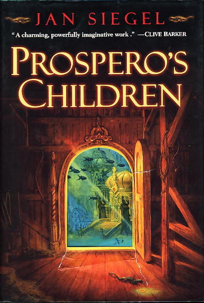 Book cover picture of Siegel, Jan. PROSPERO'S CHILDREN. New York: Del Rey - Ballantine, (2000.)