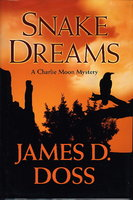 SNAKE DREAMS. by Doss, James A.
