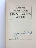 FINNEGAN'S WEEK. by Wambaugh, Joseph.
