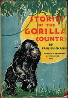 STORIES OF THE GORILLA COUNTRY. by Du Chaillu, Paul.