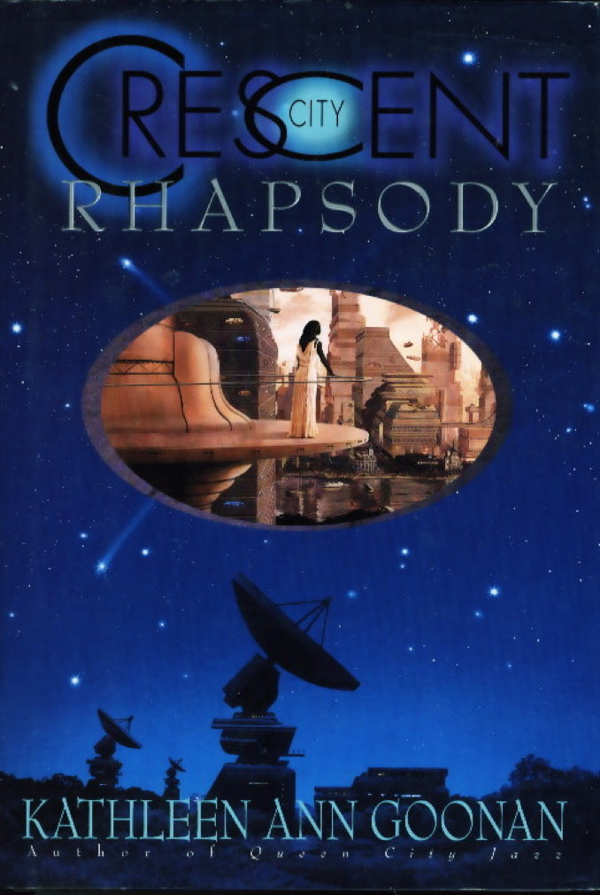 Book cover picture of Goonan, Kathleen Ann. CRESCENT CITY RHAPSODY. New York: Avon, (2000.)