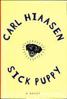 SICK PUPPY. by Hiaasen, Carl