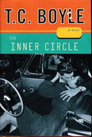 THE INNER CIRCLE. by Boyle, T. Coraghessan.