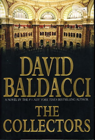 THE COLLECTORS. by Baldacci, David.