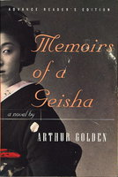 MEMOIRS OF A GEISHA. by Golden, Arthur.