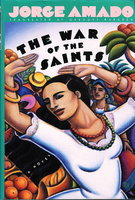 THE WAR OF THE SAINTS. by Amado, Jorge.