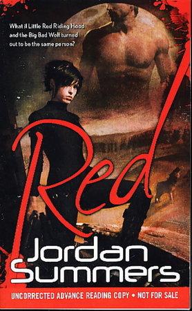 RED. by Summers, Jordan.