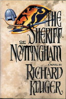 THE SHERIFF OF NOTTINGHAM. by Kluger, Richard.