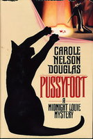 PUSSYFOOT: A Midnight Louie Mystery. by Douglas, Carole Nelson
