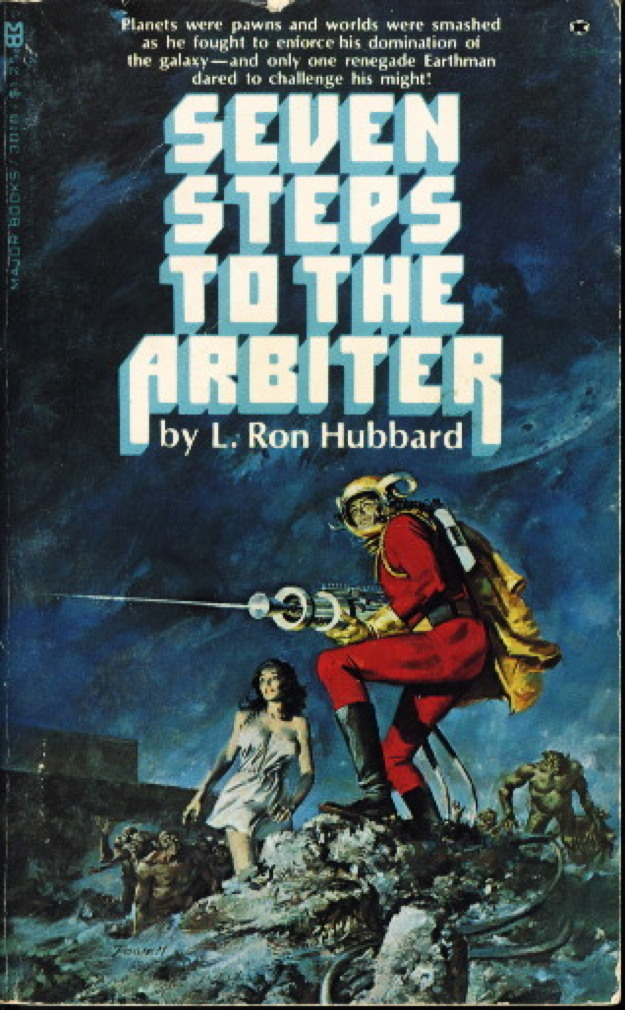 Book cover picture of Hubbard, L. Ron (founder of Scientology). SEVEN STEPS TO THE ARBITER. Chatsworth, CA: Major Books,  (1975.)