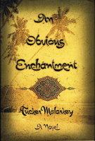 AN OBVIOUS ENCHANTMENT. by Malarkey, Tucker