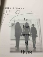 TO THE POWER OF THREE. by Lippman, Laura.