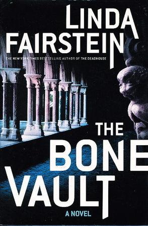 THE BONE VAULT. by Fairstein, Linda.