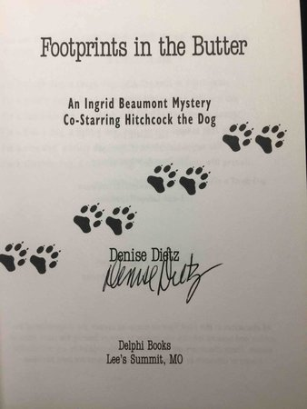 FOOTPRINTS IN THE BUTTER. by Dietz, Denise.