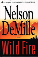 WILD FIRE. by DeMille, Nelson.