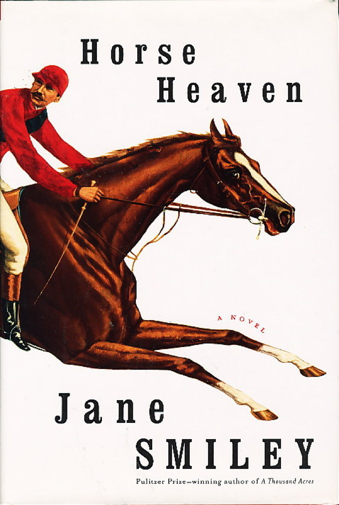 SMILEY, JANE. - HORSE HEAVEN.