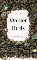 WINTER BIRDS. by Grimsley, Jim