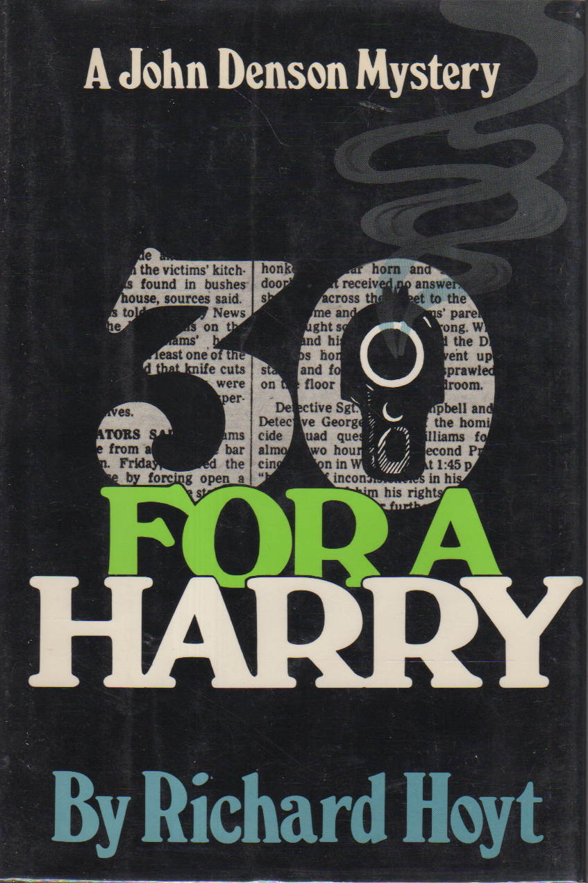 Book cover picture of Hoyt, Richard. 30 FOR A HARRY. New York: M Evans and Company, 1981.